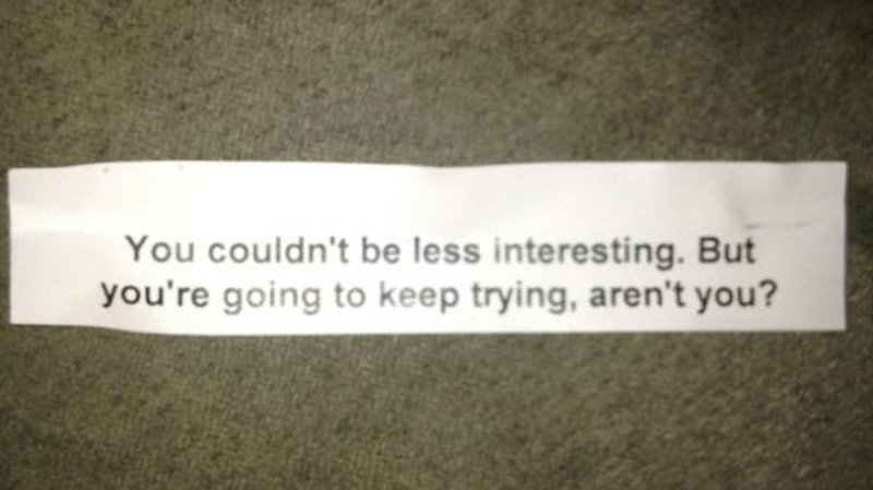 10 Of The Strangest Fortune Cookie Messages